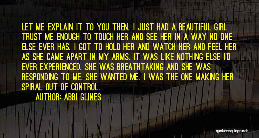 Girl Not Responding Quotes By Abbi Glines