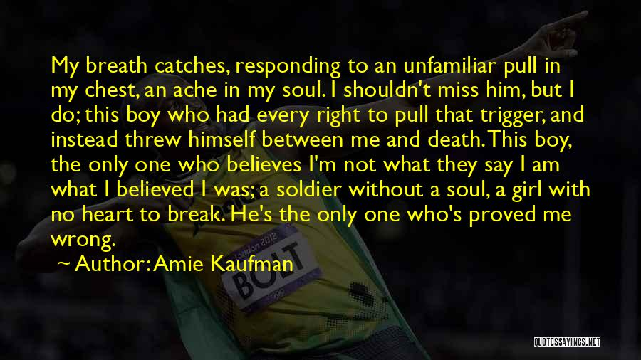 Girl Not Responding Quotes By Amie Kaufman