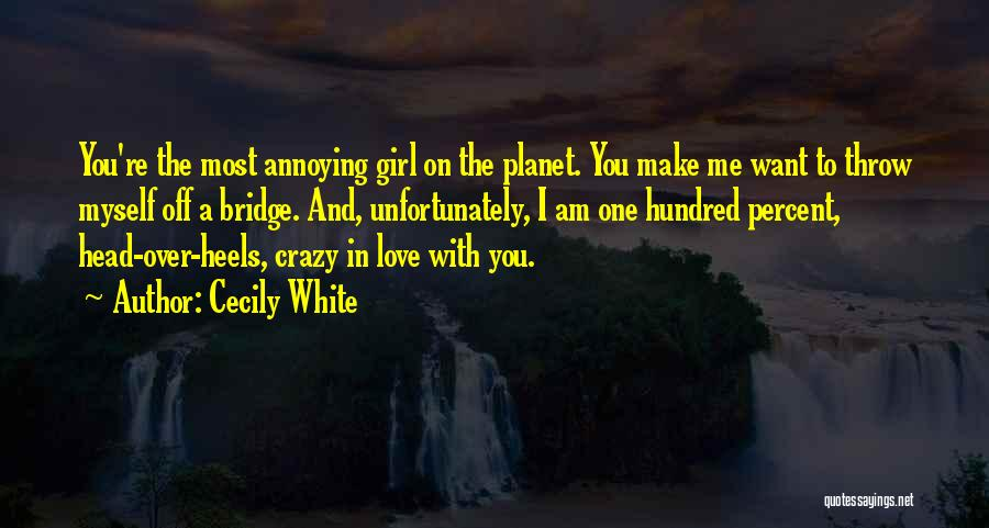 Girl On The Bridge Quotes By Cecily White