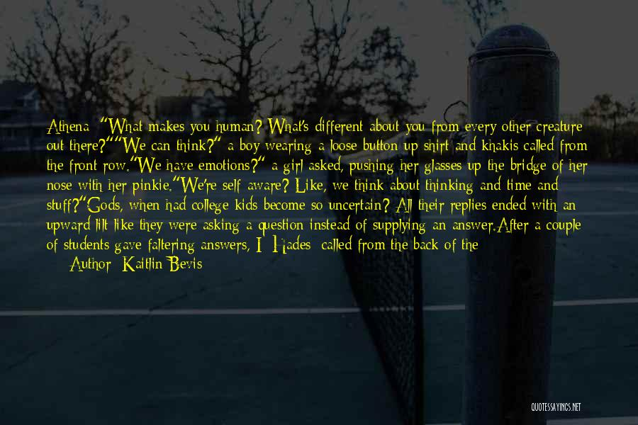 Girl On The Bridge Quotes By Kaitlin Bevis