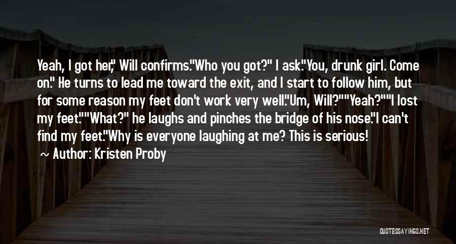 Girl On The Bridge Quotes By Kristen Proby