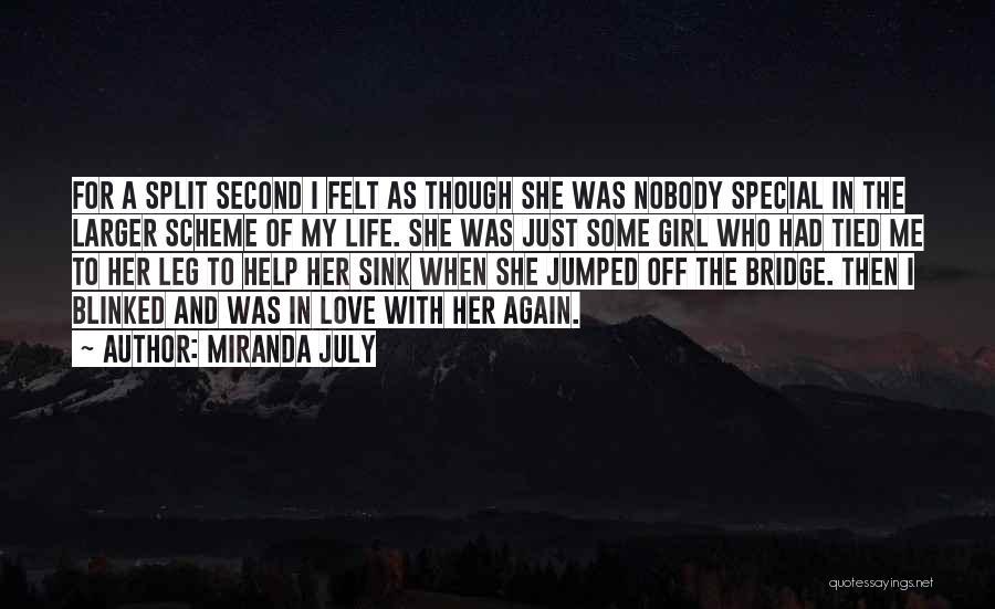 Girl On The Bridge Quotes By Miranda July