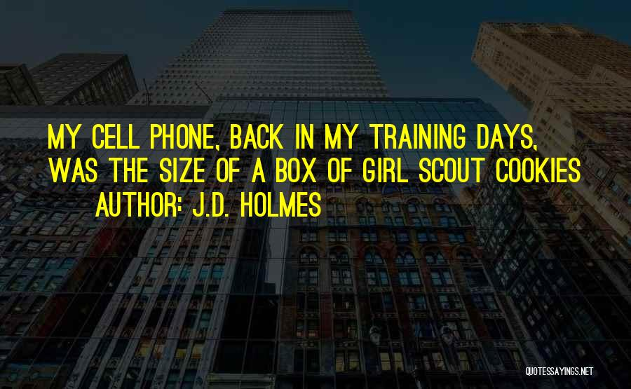 Girl Scout Cookies Quotes By J.D. Holmes