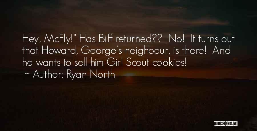 Girl Scout Cookies Quotes By Ryan North