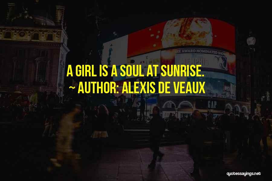Girl Soul Quotes By Alexis De Veaux