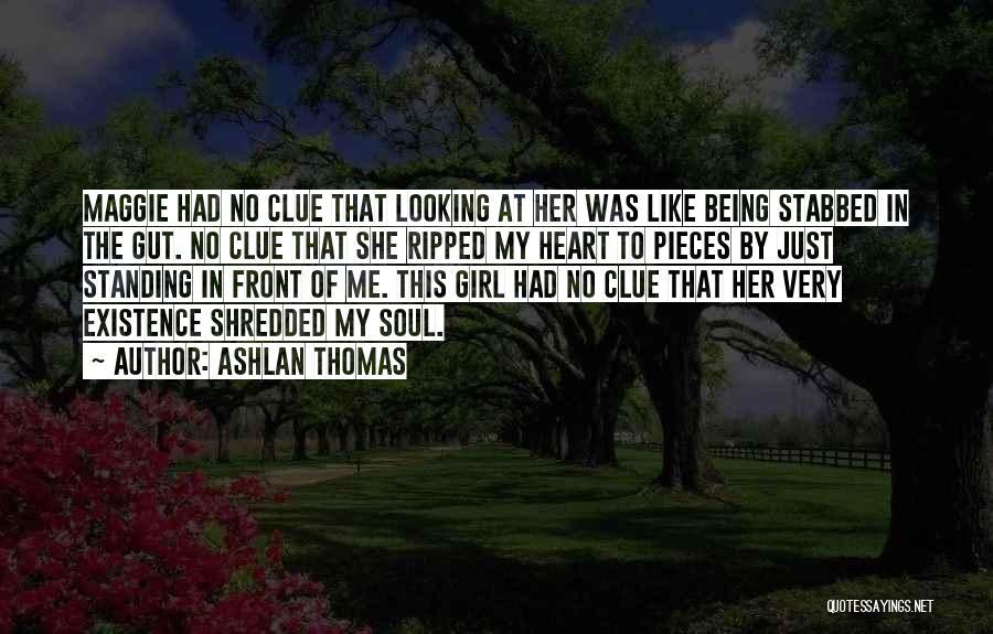 Girl Soul Quotes By Ashlan Thomas