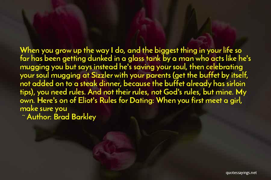 Girl Soul Quotes By Brad Barkley