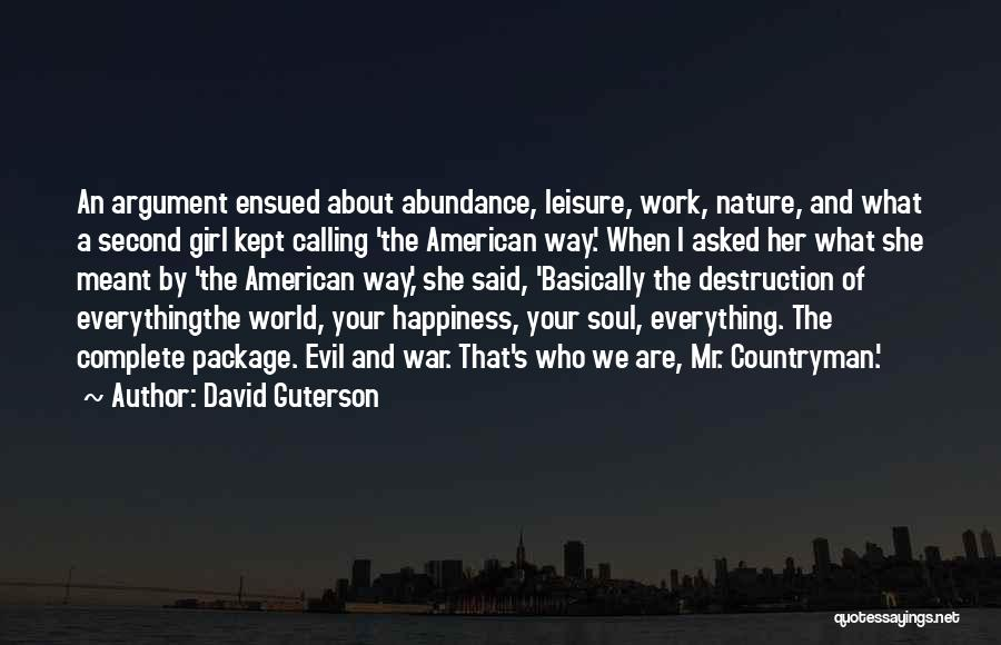 Girl Soul Quotes By David Guterson