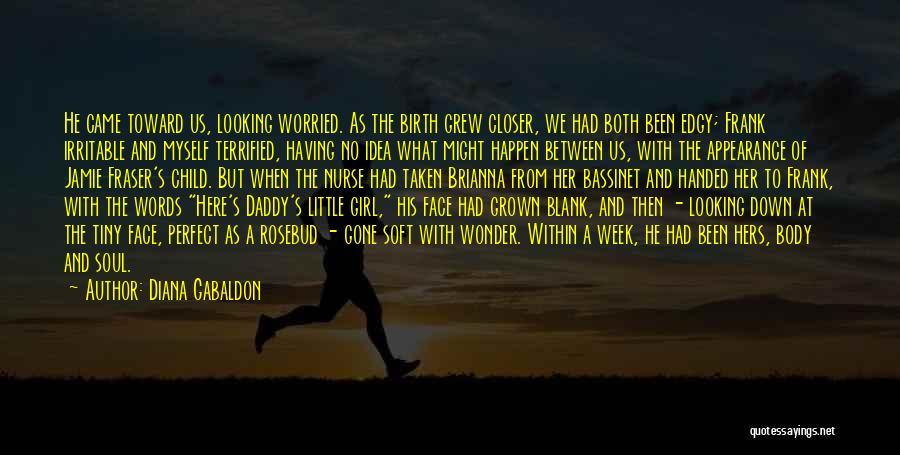 Girl Soul Quotes By Diana Gabaldon