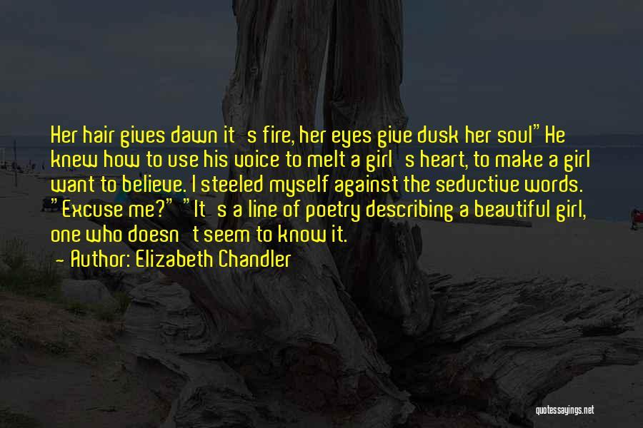 Girl Soul Quotes By Elizabeth Chandler