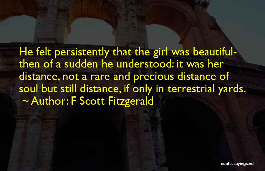 Girl Soul Quotes By F Scott Fitzgerald