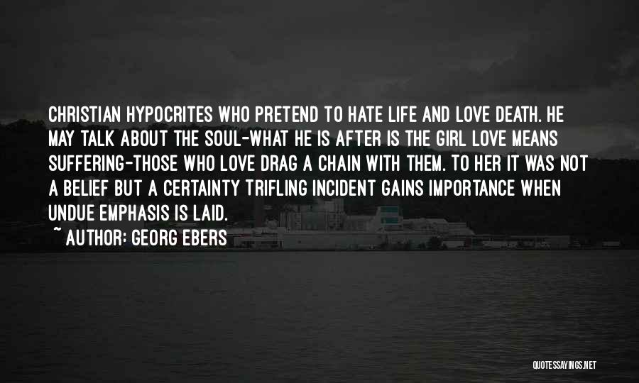 Girl Soul Quotes By Georg Ebers