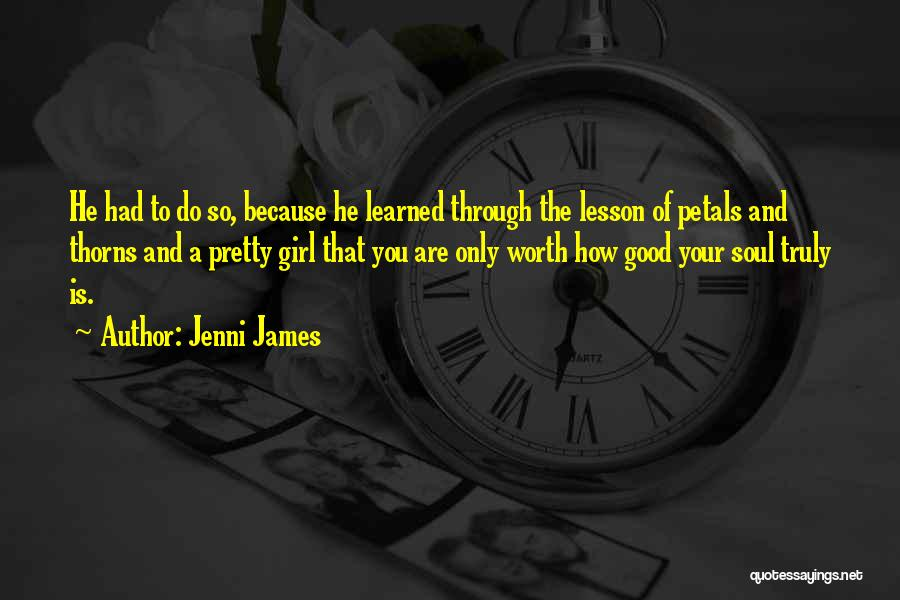 Girl Soul Quotes By Jenni James