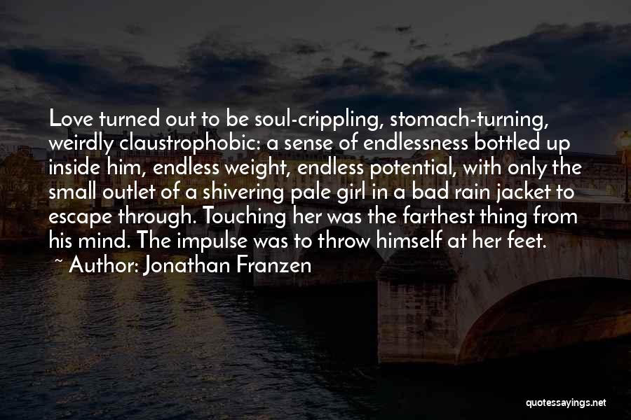 Girl Soul Quotes By Jonathan Franzen