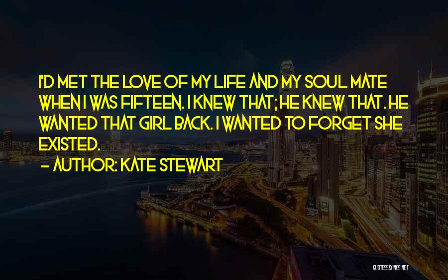Girl Soul Quotes By Kate Stewart