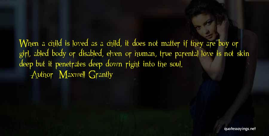 Girl Soul Quotes By Maxwell Grantly