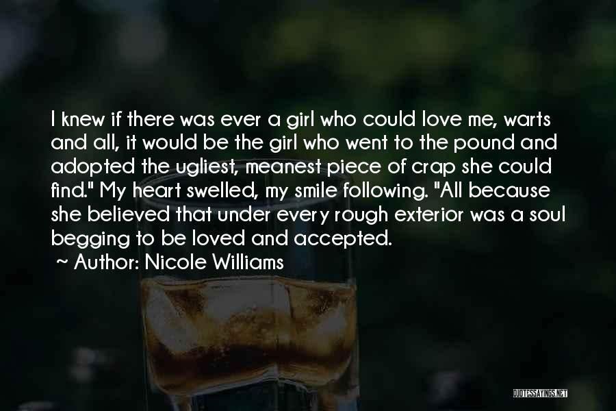 Girl Soul Quotes By Nicole Williams