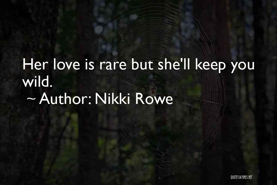 Girl Soul Quotes By Nikki Rowe
