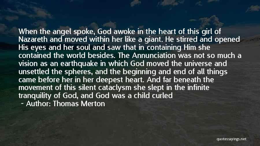 Girl Soul Quotes By Thomas Merton