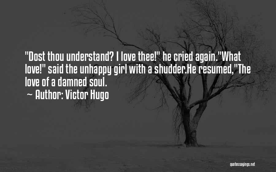 Girl Soul Quotes By Victor Hugo