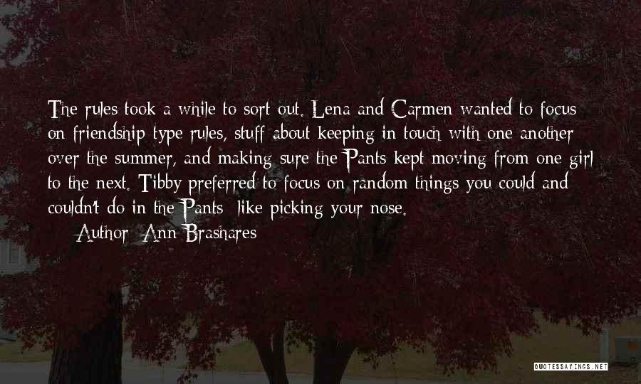 Girl Stuff Quotes By Ann Brashares