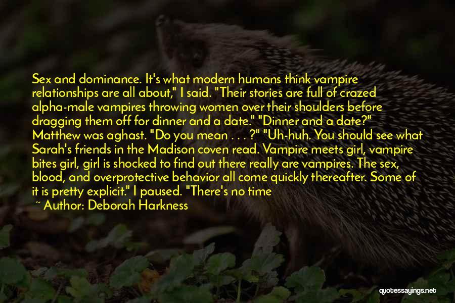 Girl Stuff Quotes By Deborah Harkness