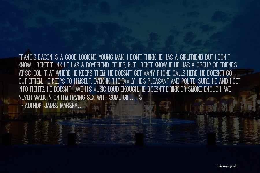 Girl Stuff Quotes By James Marshall