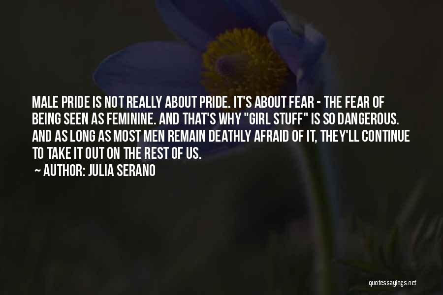 Girl Stuff Quotes By Julia Serano