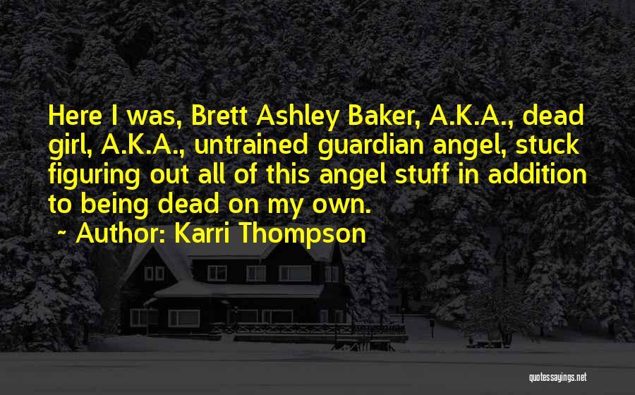 Girl Stuff Quotes By Karri Thompson