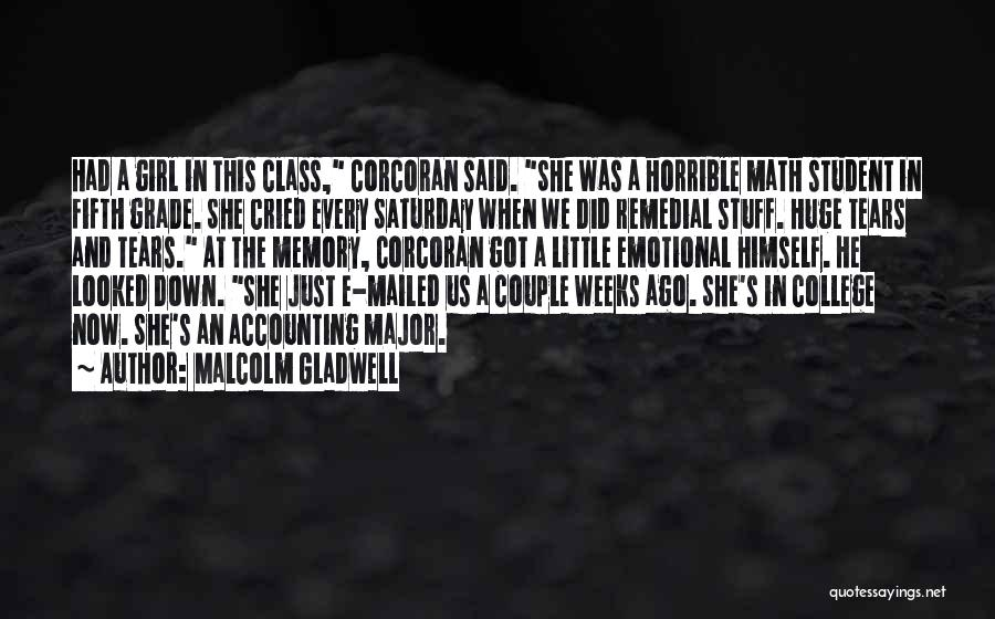 Girl Stuff Quotes By Malcolm Gladwell