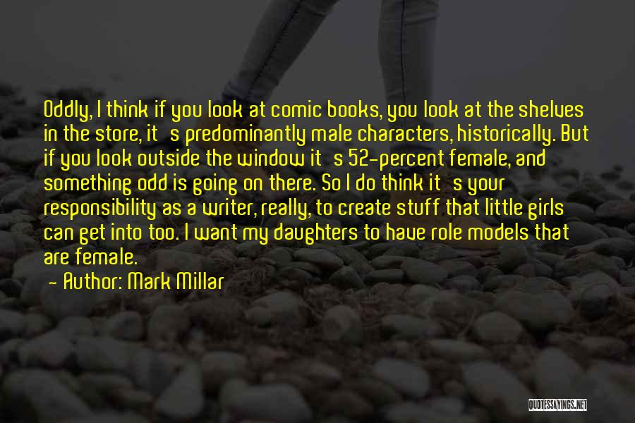 Girl Stuff Quotes By Mark Millar