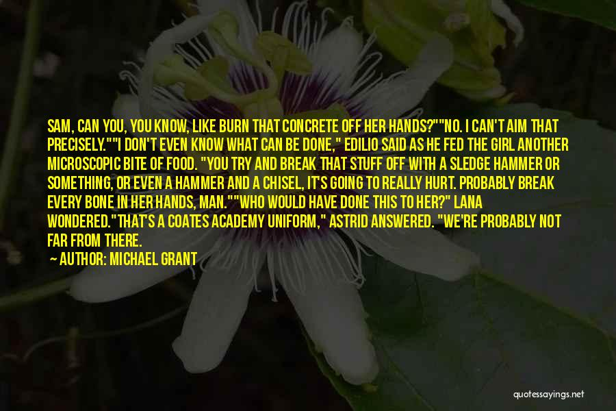 Girl Stuff Quotes By Michael Grant