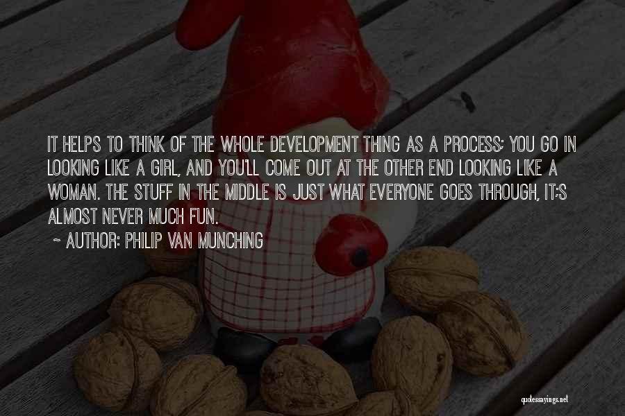 Girl Stuff Quotes By Philip Van Munching