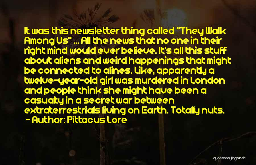 Girl Stuff Quotes By Pittacus Lore