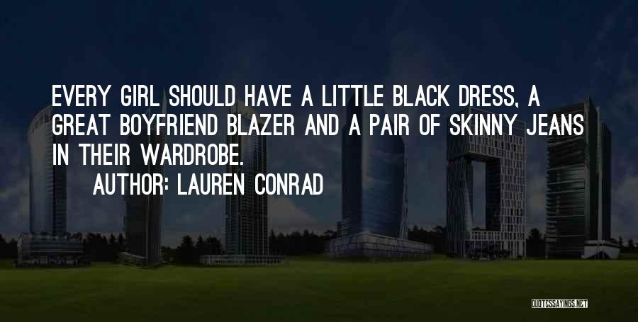 Girl That Wants Your Boyfriend Quotes By Lauren Conrad