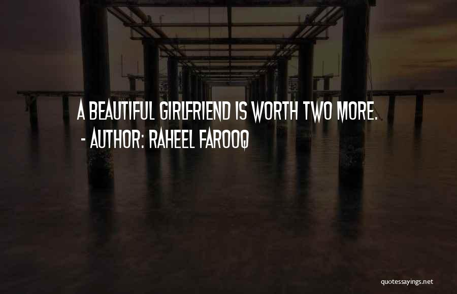 Girlfriend Beauty Quotes By Raheel Farooq