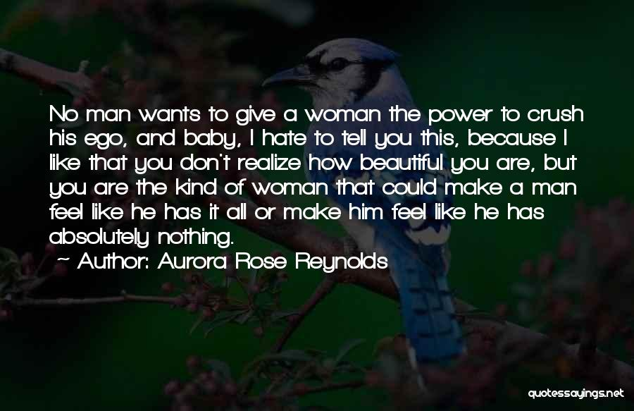 Give A Man Power Quotes By Aurora Rose Reynolds