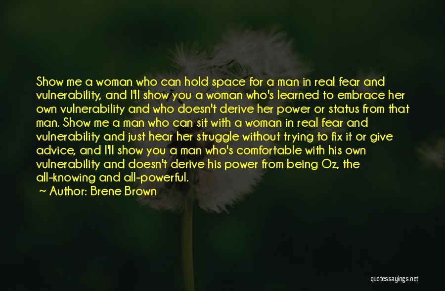 Give A Man Power Quotes By Brene Brown
