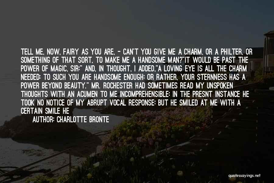 Give A Man Power Quotes By Charlotte Bronte