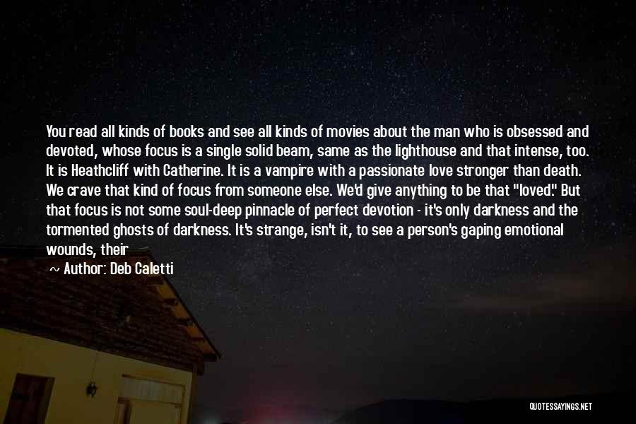 Give A Man Power Quotes By Deb Caletti