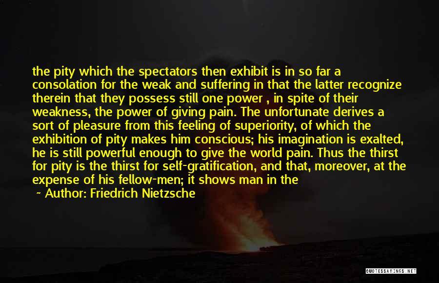 Give A Man Power Quotes By Friedrich Nietzsche