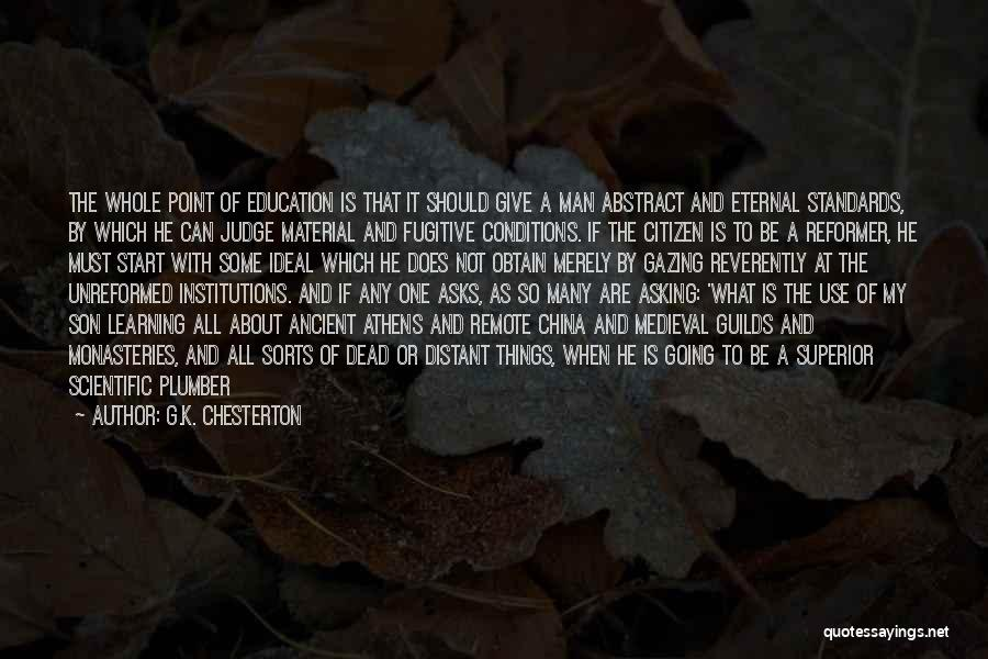 Give A Man Power Quotes By G.K. Chesterton