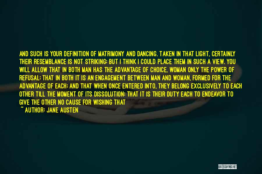 Give A Man Power Quotes By Jane Austen