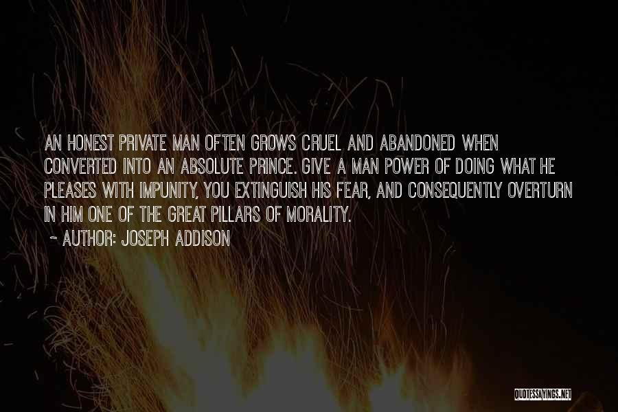 Give A Man Power Quotes By Joseph Addison