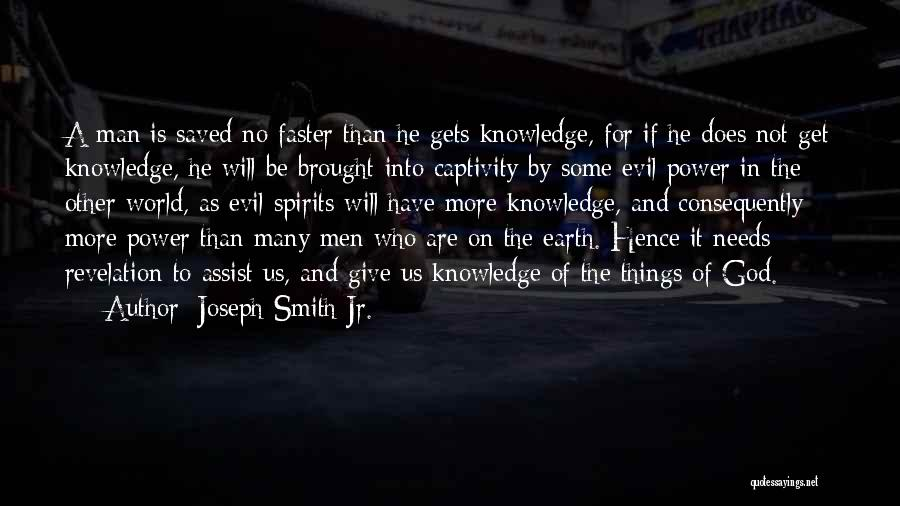 Give A Man Power Quotes By Joseph Smith Jr.