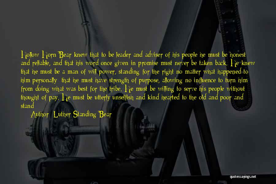 Give A Man Power Quotes By Luther Standing Bear