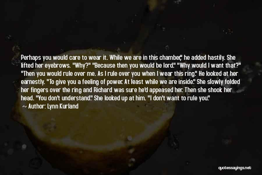Give A Man Power Quotes By Lynn Kurland