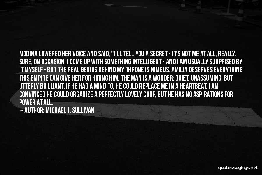 Give A Man Power Quotes By Michael J. Sullivan