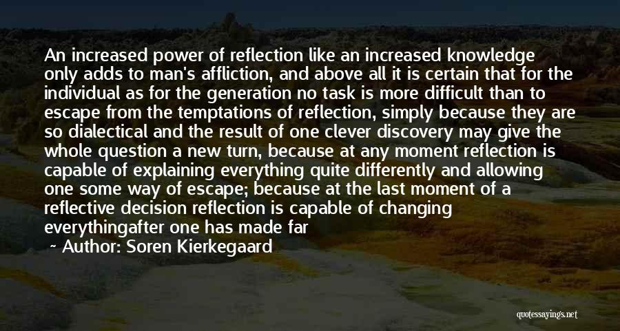 Give A Man Power Quotes By Soren Kierkegaard