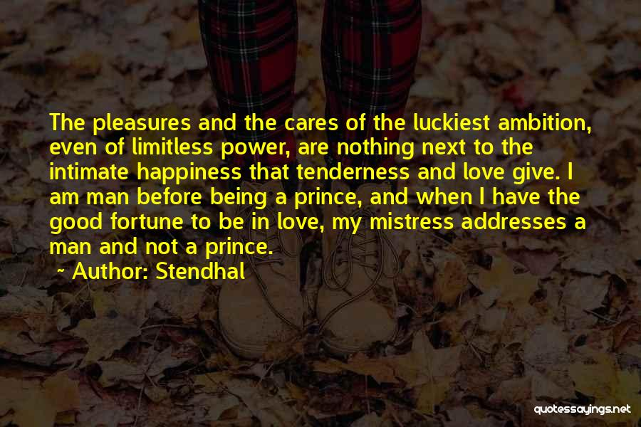 Give A Man Power Quotes By Stendhal